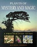 Michael Jordan: Plants of Mystery and Magic