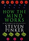 STEVEN PINKER: How the Mind Works