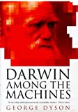 Dyson, George: Darwin among the Machines