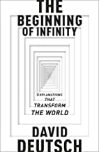 The Beginning Of Infinity by David J Deutsch