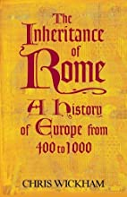 The Inheritance of Rome: A History of Europe…