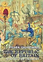 The republic of Britain : 1760-2000 by F. K.…