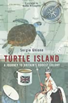 Turtle Island: A Journey to the World's Most…