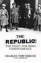 The Republic: The Fight for Irish…