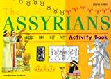 Corbishley, Mike: The Assyrians Activity Book (British Museum Activity Books)