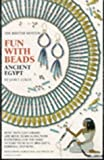 Coles, Janet: Fun with Beads: Ancient Egypt