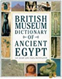 Paul T. Shaw Ian; Nicholson: British Museum Dictionary of Ancient Egypt