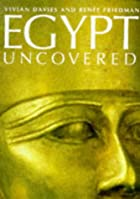 Egypt Uncovered by Vivian Davies