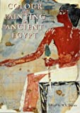 Davies, W.V.: Colour and Painting in Ancient Egypt