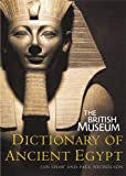 British Museum: British Museum Dictionary of Ancient Egypt