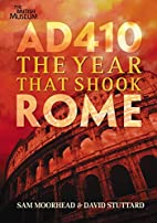 AD 410: The Year That Shook Rome by Sam…