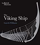 The Viking Ship by Gareth Williams