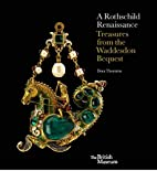 A Rothschild Renaissance: Treasures from the…