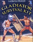 Corbishley, Mike: The British Museum Gladiator Survival Kit (British Museum Activity Books)