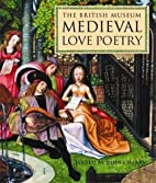 Medieval Love Poetry by John Cherry