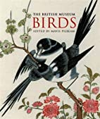The British Museum Birds (Gift Books) by…
