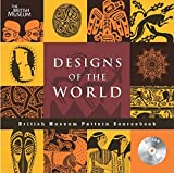 Wilson, Eva: Designs of the World (British Museum Pattern Books) (French Edition)