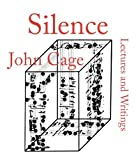 Cage, John: Silence : Lectures and Writings