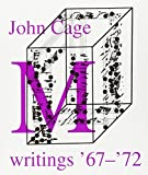 Cage, John: M : Writings, 1967-72