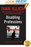 Disabling Professions (Ideas in Progress)