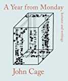 Cage, John: Year from Monday : Lectures and Writings