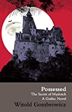 Possessed, or, The secret of Myslotch by…