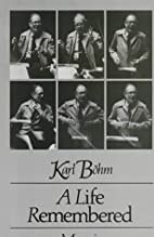 Ich erinnere mich ganz genau by Karl Böhm