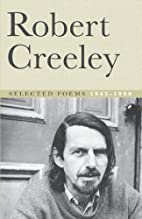 Selected Poems, 1945-90 by Robert Creeley