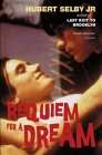 Requiem for a Dream gan Hubert Selby Jr.