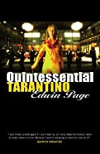 Quintessential Tarantino: The films of…