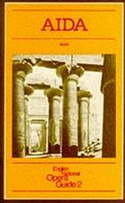 Aida [English National Opera Guide 2] by…