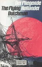 The Flying Dutchman / Der fliegende…