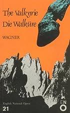 The Valkyrie / Die Walküre (English…