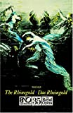 Wagner, Richard: Das Rheingold / The Rhinegold: English National Opera Guide 35