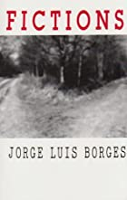 Fictions (Calderbook) by Jorge Luis Borges
