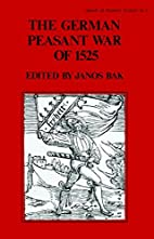 The German Peasant War of 1525 (The Library…