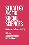 Gooch, John: Strategy and the Social Sciences: Issues in Defence Policy