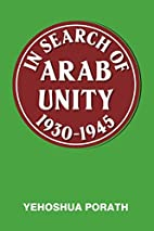 In Search of Arab Unity 1930-1945 by…