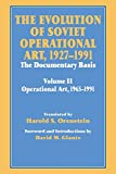 Glantz, David M.: The Evolution of Soviet Operational Art 1927-1991: The Documentary Basis; In Two Volumes; Volume II; Operational Art, 1965-1991