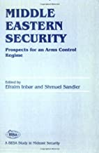 Middle Eastern Security: Prospects for an…