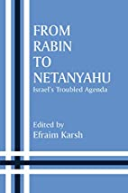 From Rabin to Netanyahu : Israel's troubled…
