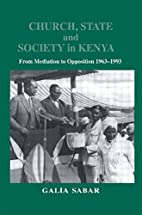 Church, State and Society in Kenya: From…