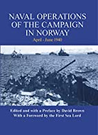 Naval Operations of the Campaign in Norway…