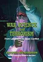 War, science and terrorism : from laboratory…