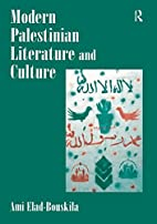 Modern Palestinian Literature and Culture by…