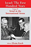 Karsh, Efraim: Israel in the International Arena