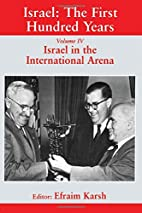 Israel in the International Arena; Israel in…