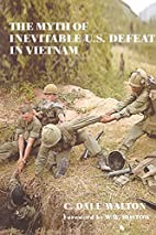 The myth of inevitable US defeat in Vietnam…