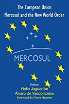 The European Union, Mercosul and the New…