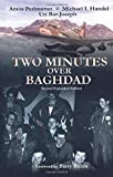 Perlmutter, Amos: Two Minutes over Baghdad
